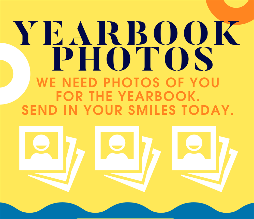 Send in your photos for the yearbook