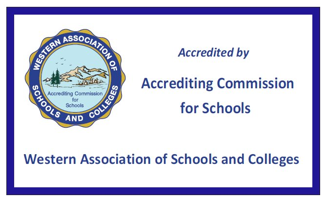 Accredited by Western Association of Schools and Colleges