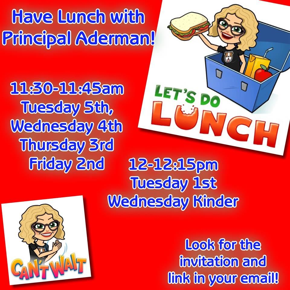 Lunch with Principal Aderman